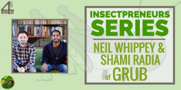 Insectpreneur Series: Interview with Grub Co-founder Neil Whippey