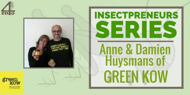 Insectpreneurs Series: Anne & Damien Huysmans of Green Kow